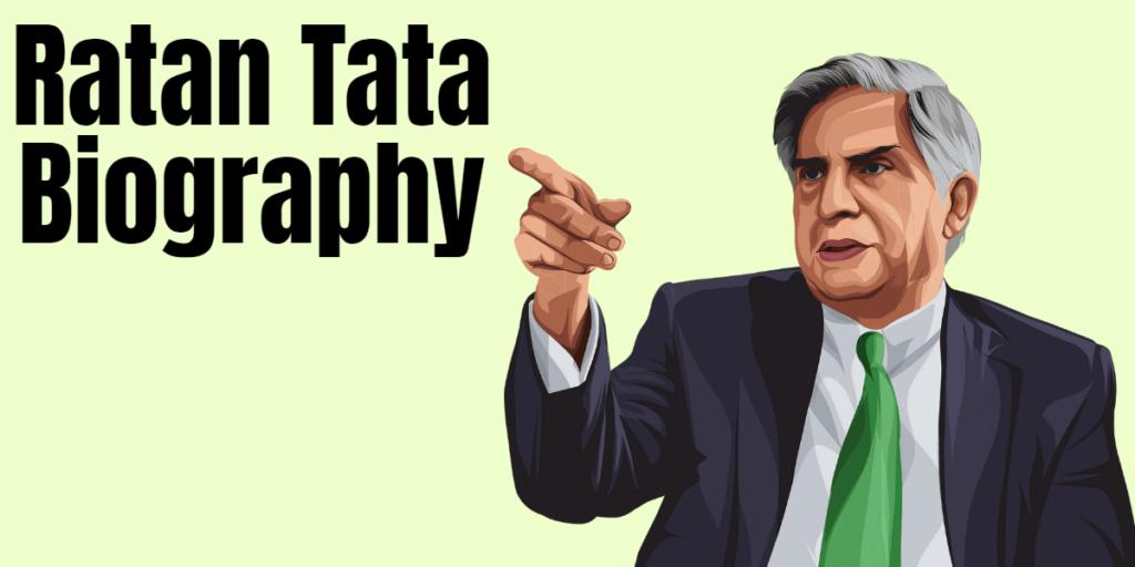 Ratan Rata Biography in Hindi - रतन टाटा जीवनी